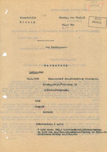 Protokoll über die Vernehmung Lothar Markwirths zu den Ereignissen während des Volksaufstands in Niesky