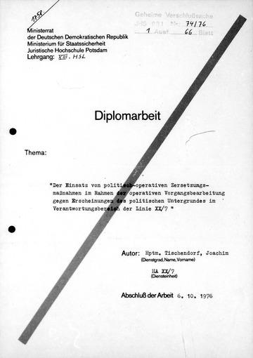 """Diplomarbeit """"Zersetzungsmaßnahmen gegen Erscheinungen des politischen Untergrundes"""""""