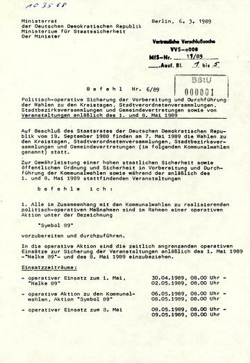 Befehl 6/89 zur politisch-operativen Sicherung der Vorbereitung und Durchführung der Kommunalwahlen im Mai 1989