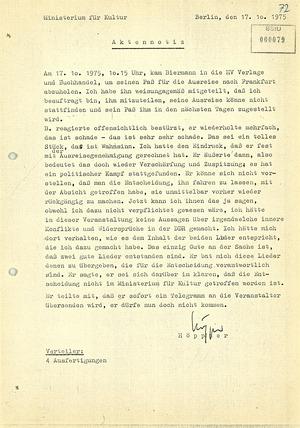 Aktennotiz über Wolf Biermanns Reaktion auf die Ablehnung seines Reiseantrages