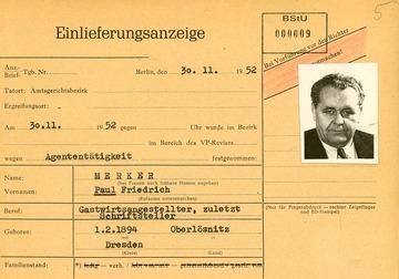 """Einlieferungsanzeige von Paul Merker wegen """"Agententätigkeit"""""""