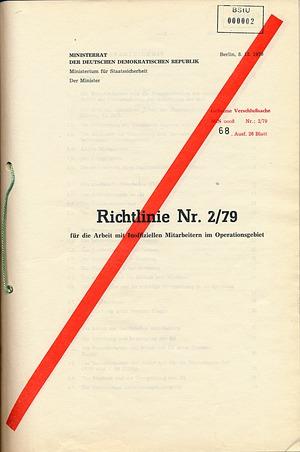 """Richtlinie Nr. 2/79 für die """"Arbeit mit Inoffiziellen Mitarbeitern im Operationsgebiet"""""""