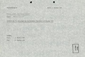 """Plan der Aktivitäten der HA XX zum Einsatz """"Kristall"""""""