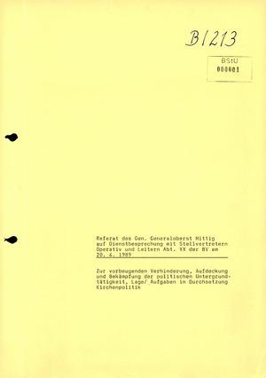 Referat Generaloberst Mittig zur Verhinderung, Aufdeckung und Bekämpfung der politischen Untergrundtätigkeit