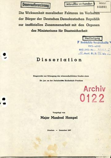 """Dissertation """"Die Wirksamkeit moralischer Faktoren im Verhalten der Bürger der DDR zur inoffiziellen Zusammenarbeit mit dem MfS"""""""