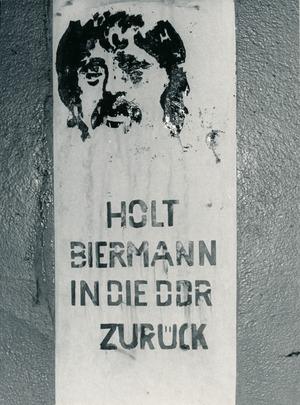 """Graffiti """"Holt Biermann in die DDR zurück"""""""