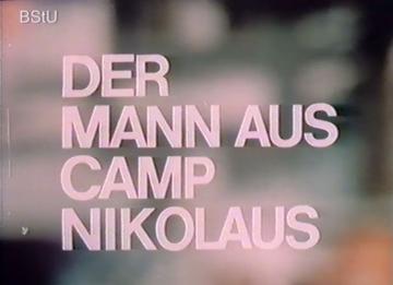 """Schulungsfilm """"Der Mann aus Camp Nikolaus"""""""